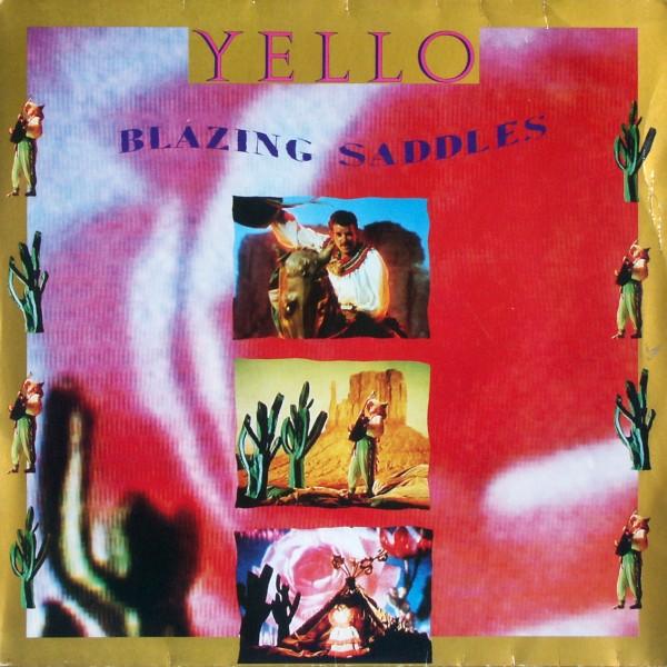 """Yello - Blazing Saddles [12"""" Maxi] 0"""