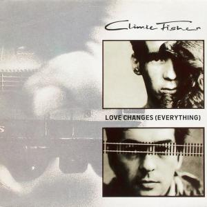 """Climie Fisher - Love Changes (Everything) [12"""" Maxi]"""