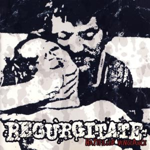 Regurgitate - Hatefilled Vengeance [CD]