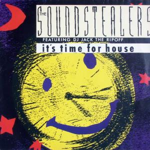 "Soundstealers feat. DJ Jack Ripoff - It's Time For House [12"" Maxi]"