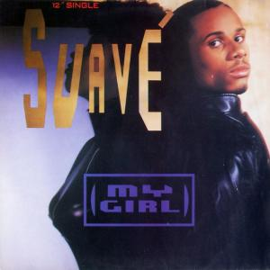 "Suave - My Girl [12"" Maxi]"