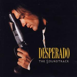 Various - Desperado - The Soundtrack [CD]