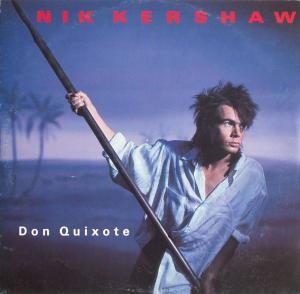 """Kershaw, Nik - Don Quixote [12"""" Maxi]"""