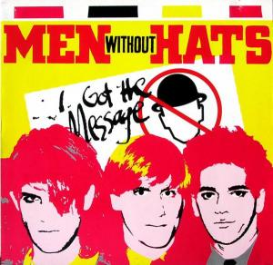 """Men Without Hats - I Got The Message [12"""" Maxi]"""