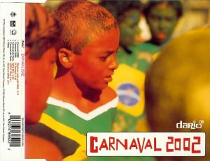 G., Dario - Carnaval 2002 [CD-Single]