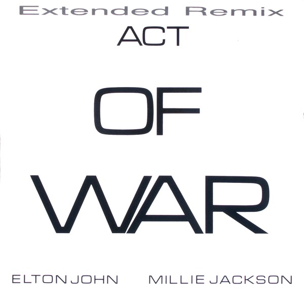 "John, Elton & Millie Jackson - Act Of War [12"" Maxi] 0"