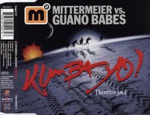 Mittermeier, Michael vs. Guano Babes - Kumba Yo [CD-Single]