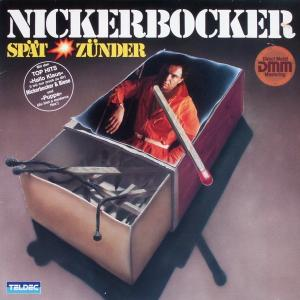 Nickerbocker - Spätzünder [LP]