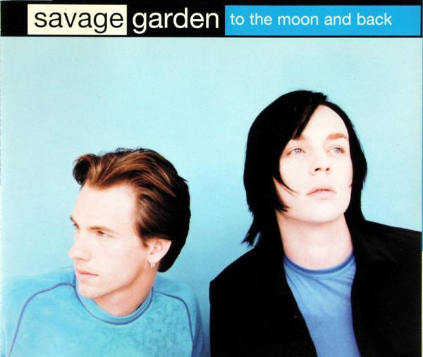 Savage Garden - To The Moon And Back [CD-Single] 0