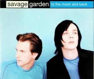 Savage Garden - To The Moon And Back [CD-Single]