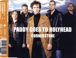 Paddy Goes To Holyhead - Cornerstone [CD-Single]
