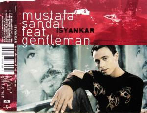 Sandal, Mustafa feat. Gentleman - Isyankar [CD-Single]