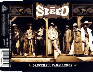 Seeed - Dancehall Caballeros [CD-Single]