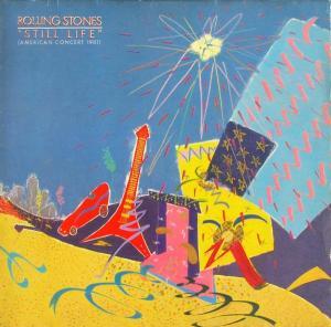 Rolling Stones - Still Life (American Concert 1981) [LP]