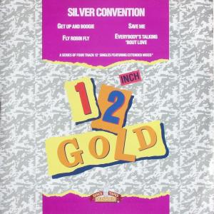 """Silver Convention - Get Up And Boogie/ Fly Robin Fly/ Save Me/ Everybody's Talking 'Bout Love [12"""" Maxi]"""