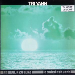 Tri Yann - An Heol A Zo Glaz / Le Soleil Est Vert [LP]