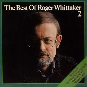 Whittaker, Roger - The Best Of Roger Whittaker 2 [LP]