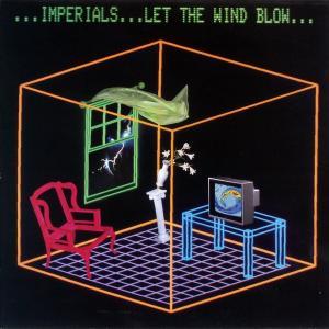 Imperials - Let The Wind Blow [LP]