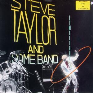 Taylor, Steve - Limelight & Some Band [LP]