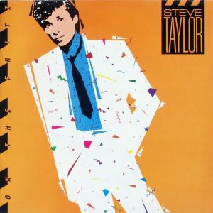 Taylor, Steve - On The Fritz [LP]
