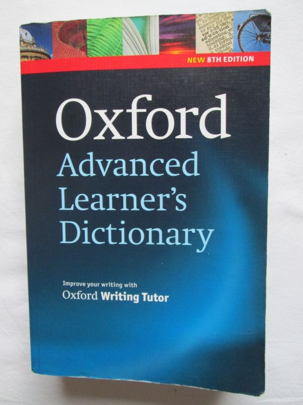 Oxford Advanced Learner`s Dictionary (8th edition)