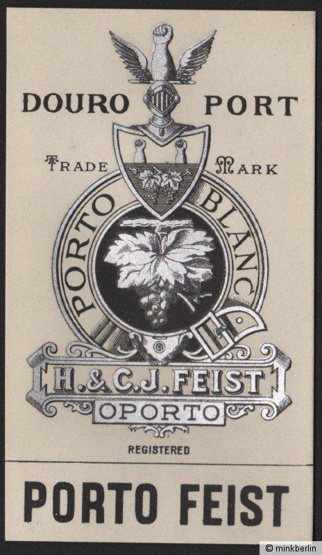 Etikett für Portwein - Porto Blanc - H. & C.J. Feist, Oporto - ca. 1920 / # 1267