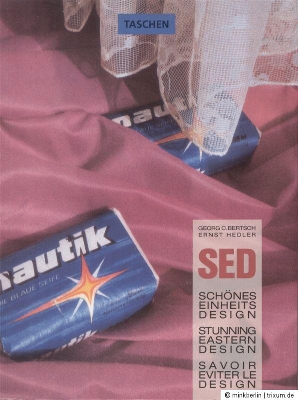 SED - Schönes Einheits Design - Stunning Eastern Design - Savoir Eviter le Desig