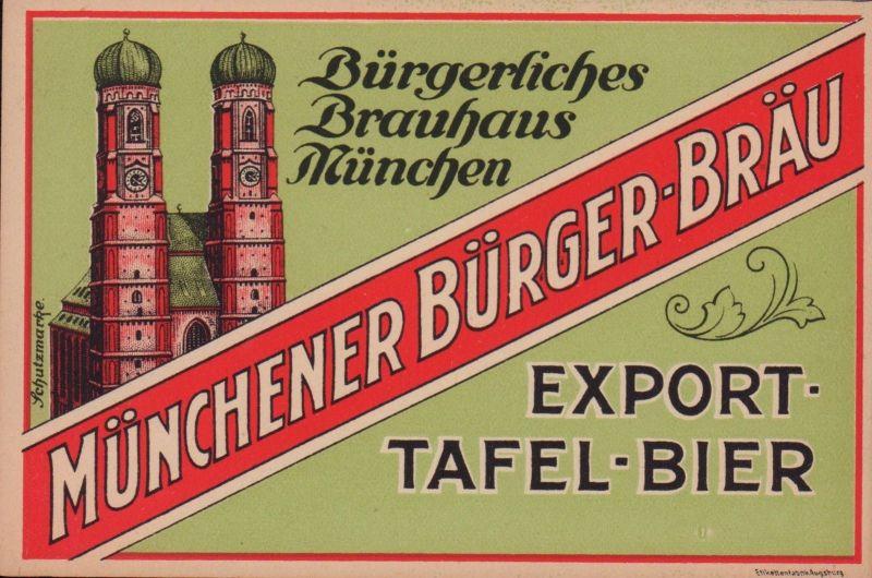 Etikett Münchener Bürger-Bräu - beer label - étiquette de bière - ca.1930