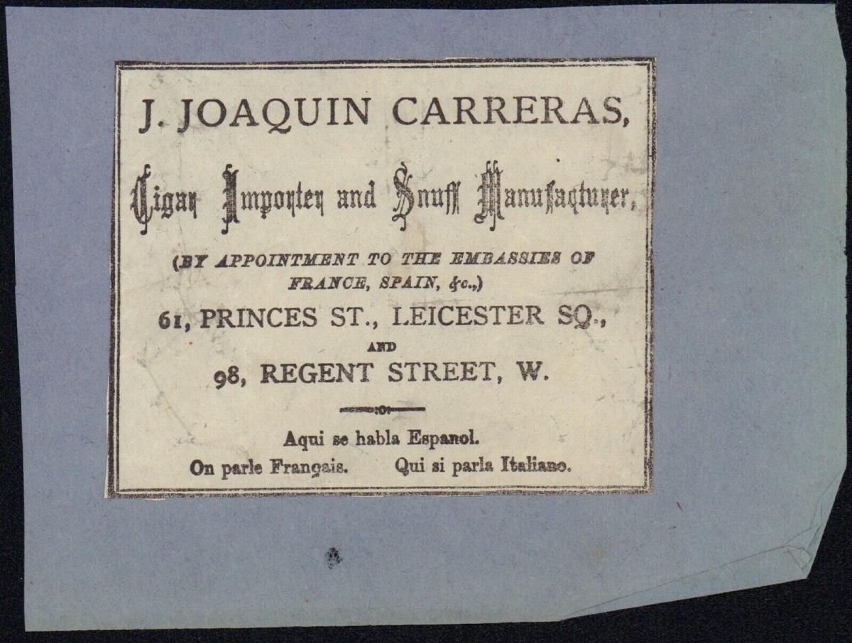 J. Joaquin Carreras Cigar Importer and Snuff Manufacturer, Leicester - ca.1860