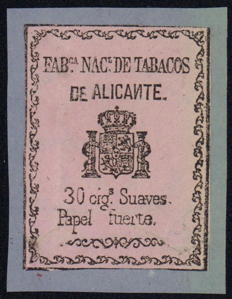 Etikett - Fab.Nac.de Tabacos de Alicante 30 cig.Suaves Papel fuerte Spanien 1870