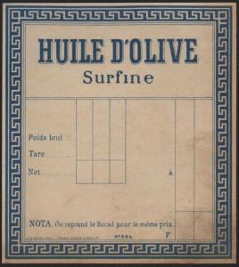 Etikett für Olivenöl / olive oil label / étiquette huile d'olive / 1910 # 1717