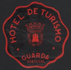 Hotel Kofferetikett / luggage label - Hotel de Turismo - Guarda Portugal