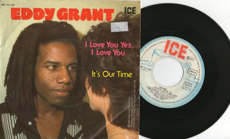 EDDY GRANT I Love you yes, I love you 7S 1981