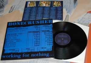 BONECRUSHER – Working for nothing 12'LP