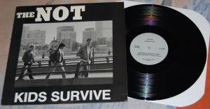 THE NOT Kids Survive 12'LP