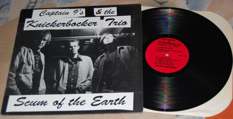 CAPTAIN 9's & THE KNICKERBOCKER TRIO Scum of the Earth 12'LP