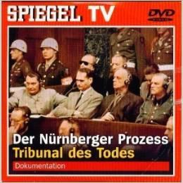 Spiegel TV Nr. 1: Der Nürnberger Prozess, Tribunal des Todes