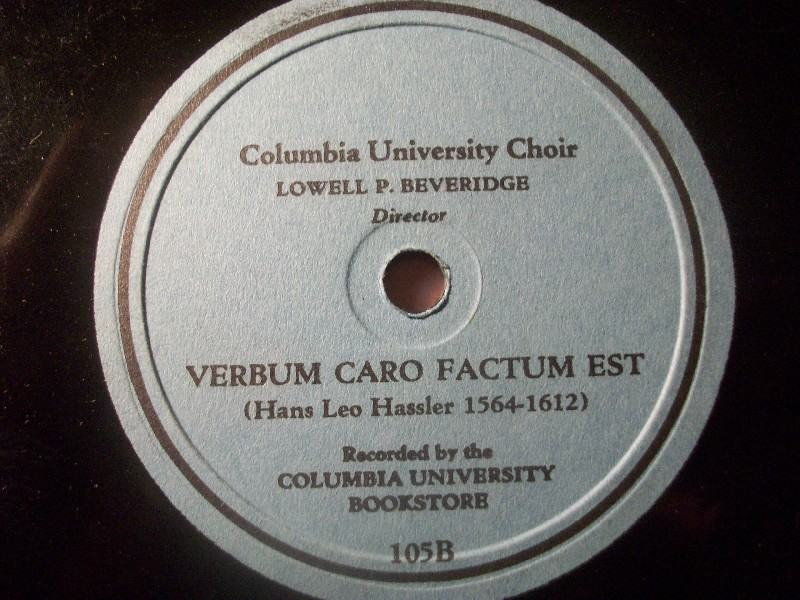 COLUMBIA UNIVERSITY CHOIR & LOWELL P. BEVERIDGE