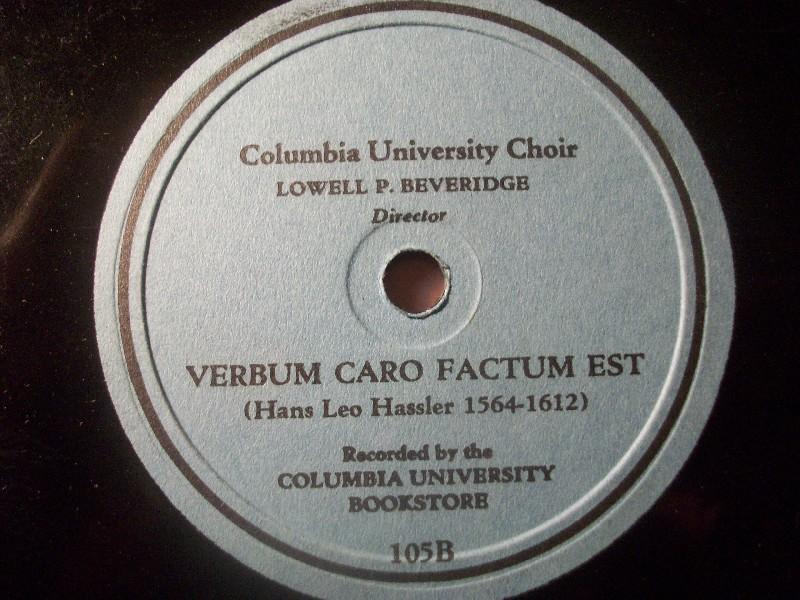 COLUMBIA UNIVERSITY CHOIR & LOWELL P. BEVERIDGE