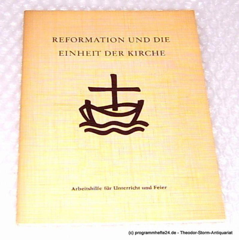 reformation und die einheit der kirche arbeitshilfe f r. Black Bedroom Furniture Sets. Home Design Ideas