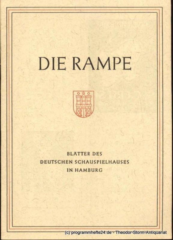 Lippert Albert, Benninghoff Ludwig Die Rampe. Blätter des Deutschen Schauspielhauses in Hamburg Spielzeit 1952 / 53 Heft 2. Heroische Komödie in fünf Bildern von Ferdinand Bruckner