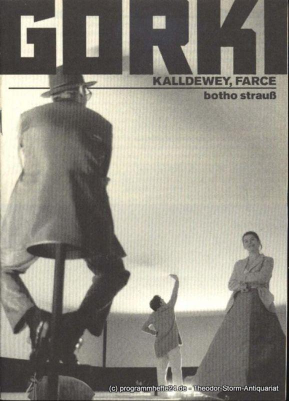 Friedrichs Carola, Strauss Botho Kalldewey, Farce. Premiere am 9. Januar 1999 im Gorki Studio. Programmheft