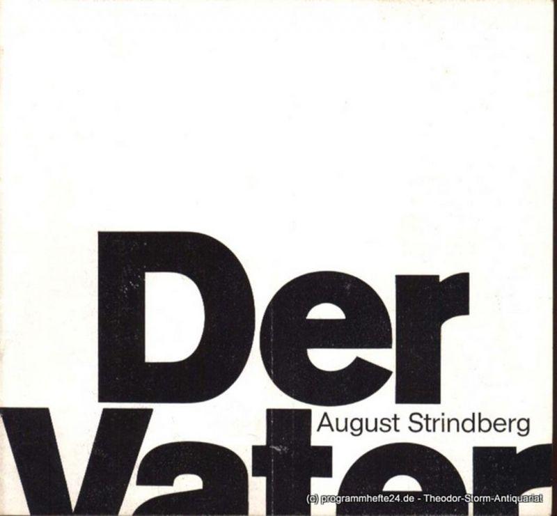 Strindberg August Der Vater. Programmheft Deutsches Schauspielhaus in Hamburg O.F. Schuh Spielzeit 1966/67 Heft 16