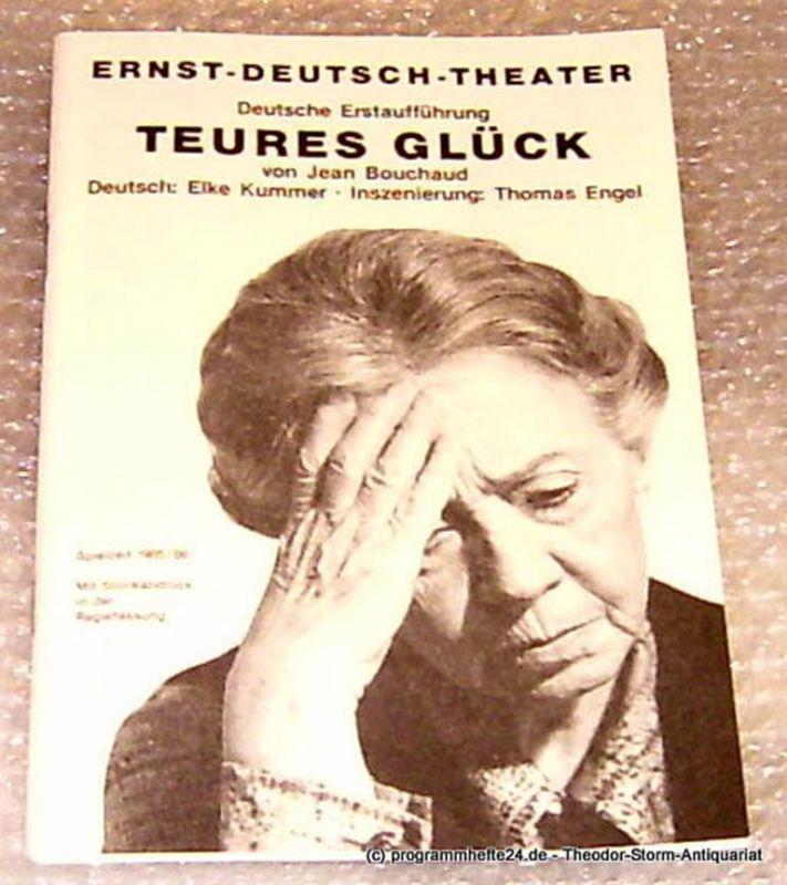 Ernst-Deutsch-Theater Hamburg, Direktion Friedrich Schütter, Wolfgang Borchert Programmheft Teures Glück von Jean Bouchaud. Deutsche Erstaufführung. Premiere 21. November 1985. Mit Stückabdruck in der Regiefassung Spielzeit 1985/86
