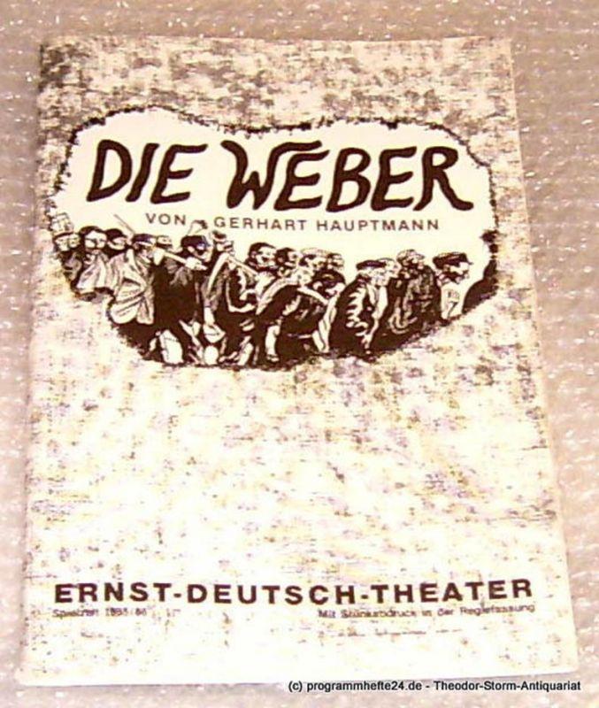 Ernst-Deutsch-Theater Hamburg, Direktion Friedrich Schütter, Wolfgang Borchert Programmheft Die Weber von Gerhart Hauptmann. Premiere 27. Februar 1986 Mit Stückabdruck in der Regiefassung Spielzeit 1985/86
