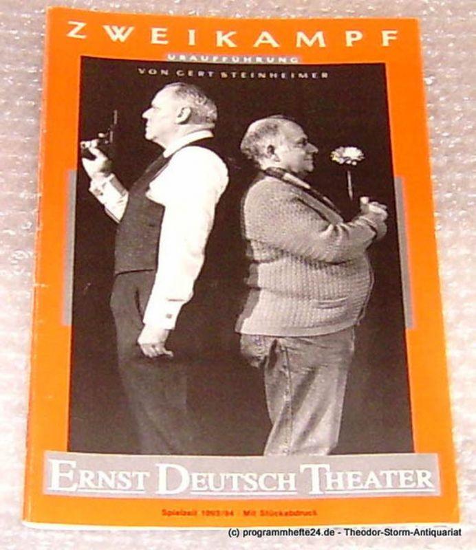 Ernst-Deutsch-Theater Hamburg, Direktion Friedrich Schütter, Wolfgang Borchert Programmheft Zweikampf von Gert Steinheimer. Uraufführung. Premiere 2. März 1994 Mit Stückabdruck Spielzeit 1993/94