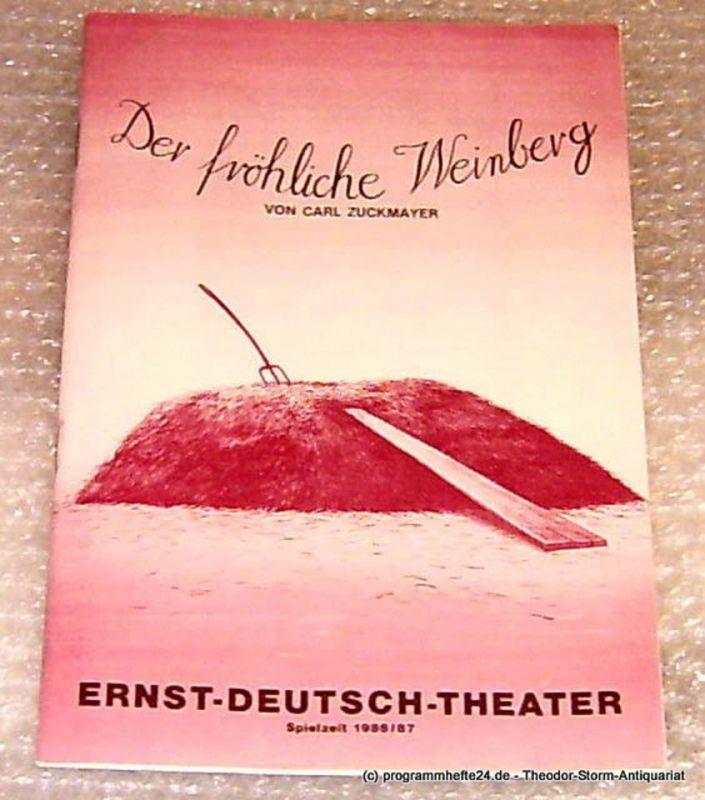 Ernst-Deutsch-Theater Hamburg, Direktion Friedrich Schütter, Wolfgang Borchert Programmheft Der fröhliche Weinberg von Carl Zuckmayer. Premiere 5. Februar 1987 Spielzeit 1986/87