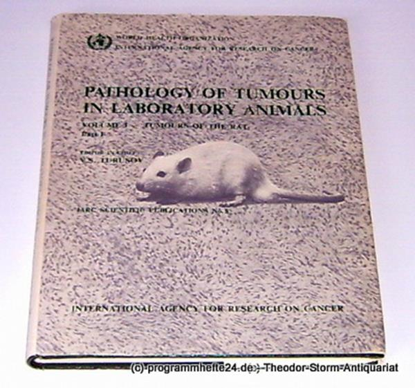 Turusov V.S. Pathology of Tumors in Laboratory Animals. Volume I - Tumors of the Rat. Part 1. IARC Scientific Publications No. 5