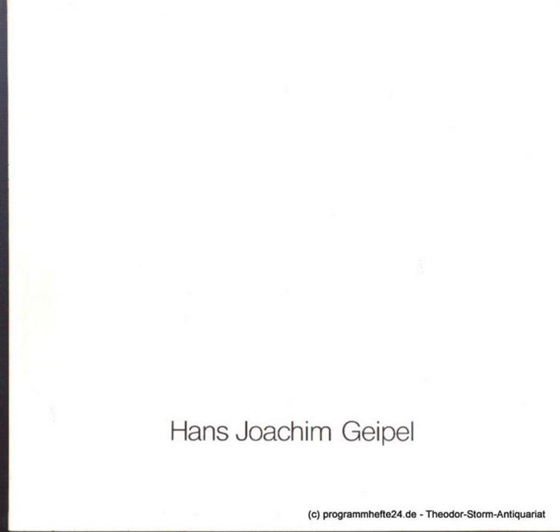 Geipel Ernst Eberhard ( Vorwort ) Hans Joachim Geipel