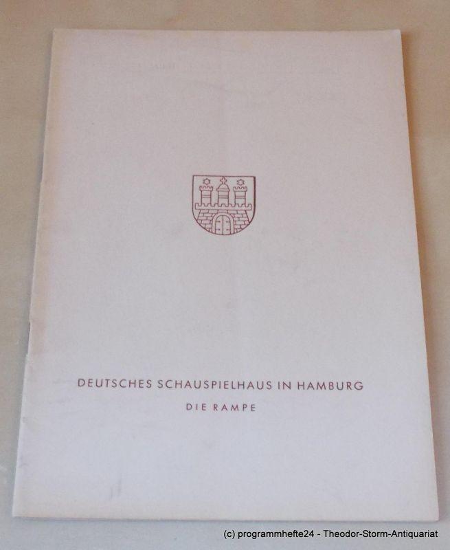 Gründgens Gustaf, Hauptmann Gerhart, Penzoldt Günther, Wilken Rolf Rose Bernd. Schauspiel. Mittwoch, 11. April 1956 Programmheft 11. Die Rampe. Deutsches Schauspielhaus in Hamburg 1955/56